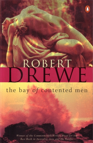 Katharine England reviews 'The Bay of Contented Men' by Robert Drewe