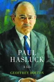 Robert Porter reviews 'Paul Hasluck' by Geoffrey Bolton