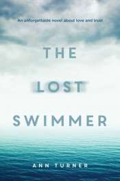 Rose Lucas reviews 'The Lost Swimmer' by Ann Turner