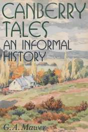 John Thompson on 'Canberry Tales: An Informal History' by Granville Allen Mawer