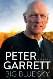 Dennis Altman reviews 'Big Blue Sky' by Peter Garrett