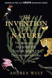 Paul Giles reviews 'The Invention of Nature' by Andrea Wulf
