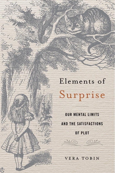 Andrea Goldsmith reviews 'Elements of Surprise: Our mental limits and the satisfactions of plot' by Vera Tobin