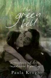 Gig Ryan reviews 'The Green Bell' by Paula Keogh
