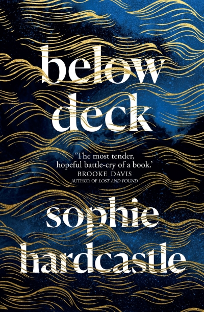 Astrid Edwards reviews 'Below Deck' by Sophie Hardcastle