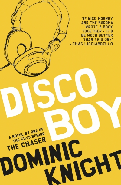 Paul Carter reviews 'Disco Boy' by Dominic Knight