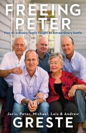 Kate Ryan reviews 'Freeing Peter: How an ordinary family fought an extraordinary battle' by Juris Greste et al.