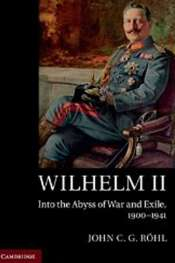 A new biography of Wilhelm II