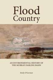 Paul Humphries reviews 'Flood Country' by Emily O'Gorman
