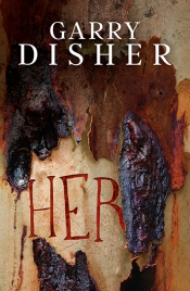 Anna MacDonald reviews 'Her' by Garry Disher