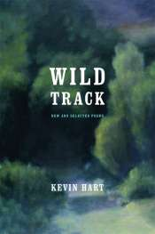 Geoff Page reviews 'Wild Track' by Kevin Hart