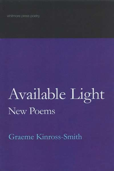 Mike Ladd reviews 'Available Light' by Graeme Kinross-Smith