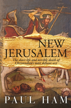 Paul Collins reviews 'New Jerusalem' by Paul Ham