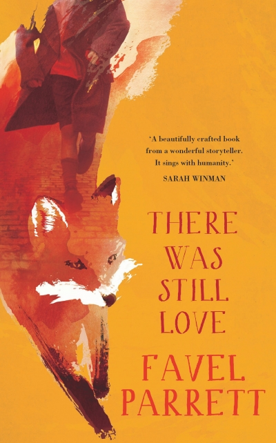 Anna MacDonald reviews 'There Was Still Love' by Favel Parrett