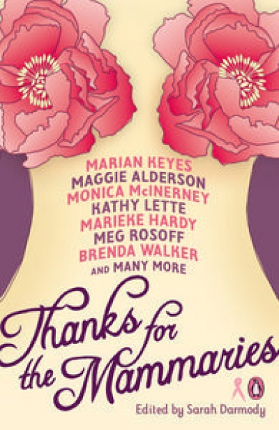 Annie Condon reviews 'Thanks For The Mammaries' edited by Sarah Darmody