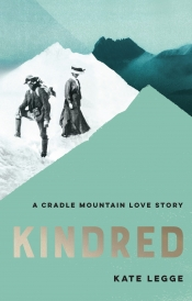 Jarrod Hore reviews 'Kindred: A Cradle Mountain love story' by Kate Legge