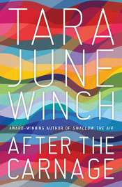 Kerryn Goldsworthy reviews 'After the Carnage' by Tara June Winch