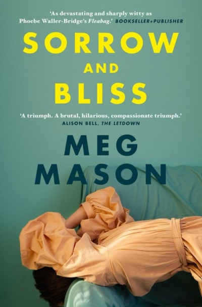 Alexandra Philp reviews 'Sorrow and Bliss' by Meg Mason