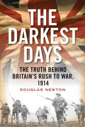 Nigel Biggar reviews 'The Darkest Days' by Douglas Newton