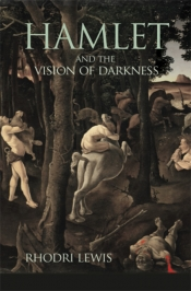 David McInnis reviews 'Hamlet and the Vision of Darkness' by Rhodri Lewis