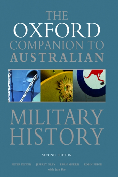 David Horner reviews 'The Oxford Companion to Australian Military History (Second Edition)' edited by Peter Dennis et al.