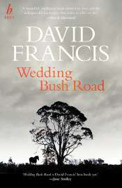 Fiona Gruber reviews 'Wedding Bush Road' by David Francis