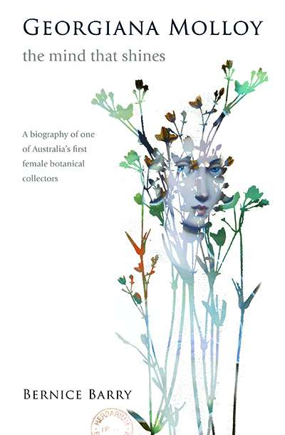 Danielle Clode reviews 'Georgiana Molloy: The mind that shines' by Bernice Barry