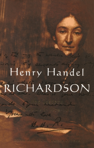 Laurie Clancy reviews 'Henry Handel Richardson: The letters' edited by Clive Probyn and Bruce Steele