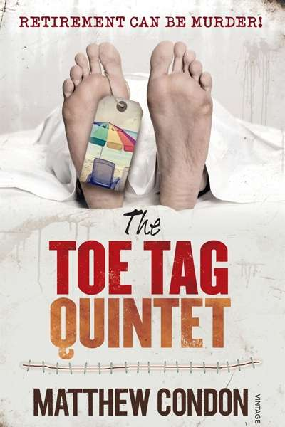 Simon Collinson reviews 'The Toe Tag Quintet' by Matthew Condon