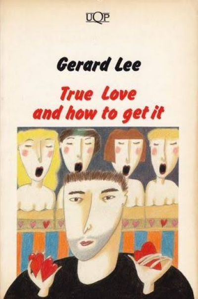 Graham Burns reviews 'True Love and How to Get It' by Gerard Lee and 'Bliss' by Peter Carey