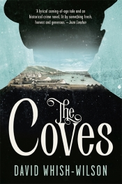 Gillian Dooley reviews 'The Coves' by David Whish-Wilson