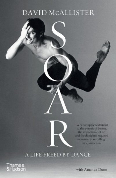 Carol Middleton reviews 'Soar: A life freed by dance' by David McAllister with Amanda Dunn