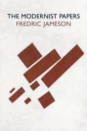 J.M. Coetzee reviews 'The Modernist Papers' by Frederic Jameson
